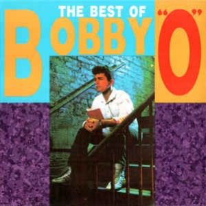 """THE BEST OF BOBBY """" O """""""