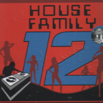 HOUSE FAMILY 12