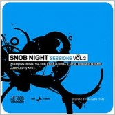 SNOB NIGHT SESSIONS VOLUME 2