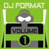 DJ FORMAT VOLUME 1