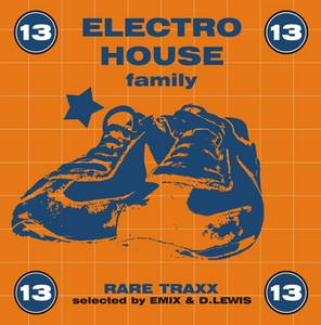 ELECTRO HOUSE FAMILY VOL. 13