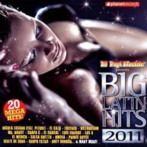 BIG LATIN HITS 2011