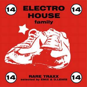 ELECTRO HOUSE FAMILY 14