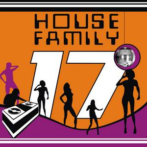 HOUSE FAMILY VOL 17