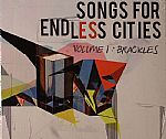 SONGS FOR ENDLESS CITIES VOLUME 1