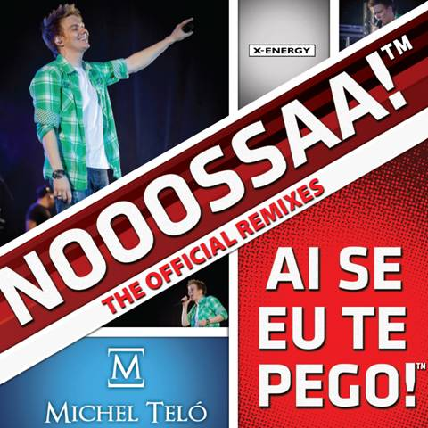 AI SE EU TE PEGO! - THE OFFICIAL REMIXES