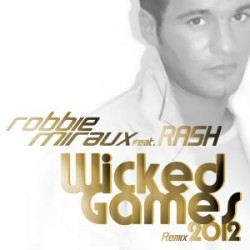 WICKED GAMES - REMIX 2012