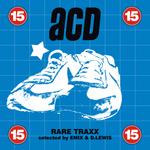 ACD - RARE TRAXX VOL. 15