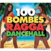 100 BOMBES RAGGA DANCEHALL