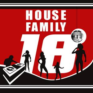 HOUSE FAMILY 18