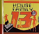 HOUSE FAMILY 13