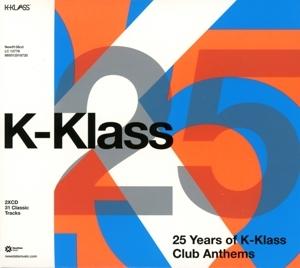 25 YEARS OF K-KLASS CLUB ANTHEMS