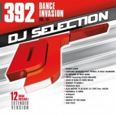 DJ SELECTION 392 DANCE INVASION VOL 111