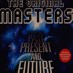 THE ORIGINAL MASTERS - FROM THE PAST PRESENT AND FUTURE VOL 1