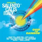 SALENTO CALLS ITALY - OVER THE RAINBOW