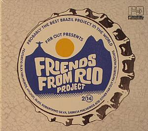 FRIENDS FROM RIO PROJECT