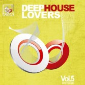 DEEPHOUSE LOVERS VOLUME 5 UNMIXED