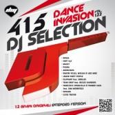 DJ SELECTION 415 DANCE INVASION VOL 122