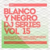 BLANCO Y NEGRO DJ SERIES VOLUME 15