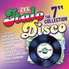 ZYX ITALO DISCO THE 7 inch COLLECTION