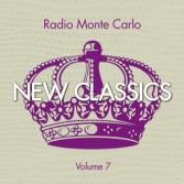 RADIO MONTE CARLO NEW CLASSICS VOLUME 7