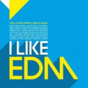 I LIKE EDM