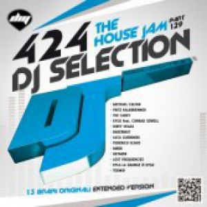 DJ SELECTION 424 THE HOUSE JAM PART 129