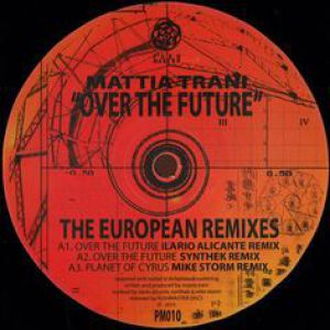 OVER THE FUTURE - THE EUROPEAN REMIXES