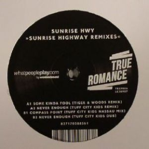SUNRISE HIGHWAY REMIXES (TIGER&WOODS/TUFF CITY KIDS)