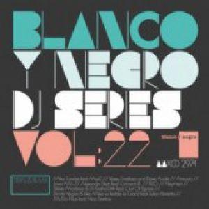 BLANCO Y NEGRO DJ SERIES VOLUME 22