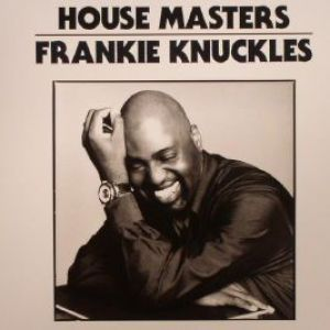 DEFECTED PRES. HOUSE MASTERS FRANKIE KNUCKLES