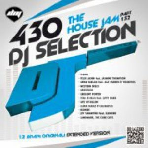 DJ SELECTION 430 THE HOUSE JAM PART 132