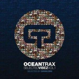 OCEAN TRAX SELECTED VIBEZ VOLUME 1