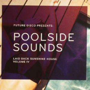 FUTURE DISCO PRESENTS POOLSIDE SOUNDS VOLUME 4