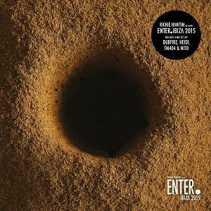 RICHIE HAWTIN PRESENTS ENTER IBIZA 2015