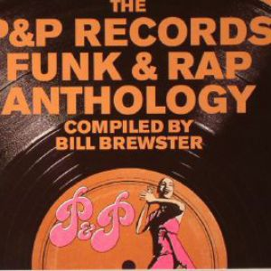 SOURCES - THE P&P RECORDS FUNK & RAP ANTHOLOGY