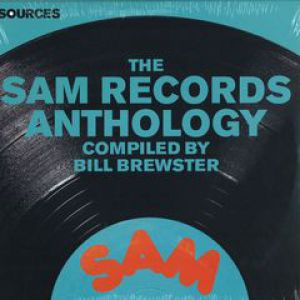 SOURCES - THE SAM RECORDS ANTHOLOGY
