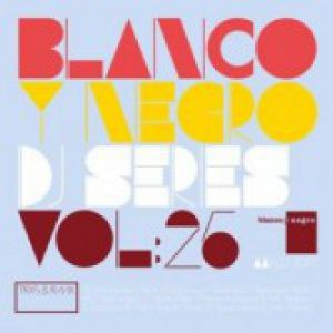 BLANCO Y NEGRO DJ SERIES VOLUME 25