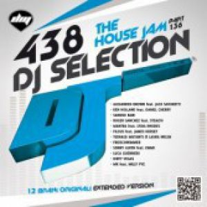 DJ SELECTION 438 THE HOUSE JAM PART 136