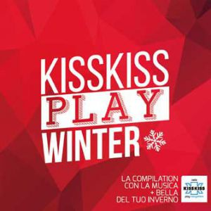 KISS KISS PLAY WINTER 2016