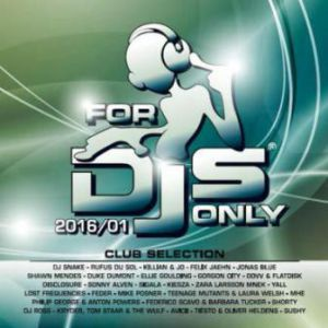 FOR DJS ONLY 2016/01 CLUB SELECTION