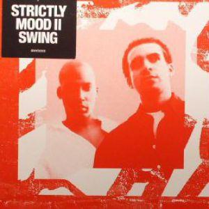 STRICTLY MOOD II SWING