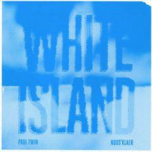 WHITE ISLAND EP