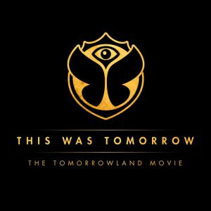 THE TOMORROWLAND MOVIE - THIS WAS TOMORROW (DVD)