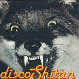 DISCO SHITAN
