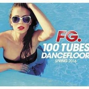 100 TUBES DANCEFLOOR SPRING 2016 (5CD)