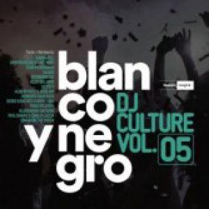 BLANCO Y NEGRO DJ CULTURE VOLUME 05