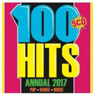 100 HITS ANNUAL 2017 (5CD)