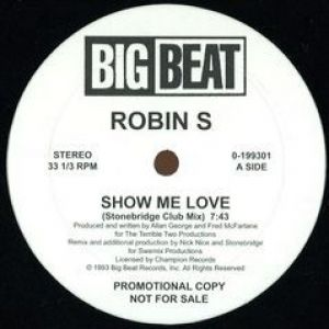 SHOW ME LOVE / LOVE FOR LOVE (STONEBRIDGE RMXS)