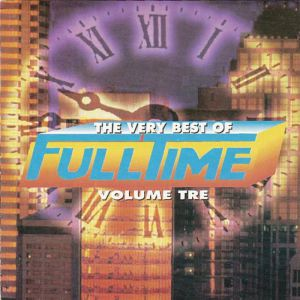 THE VERY BEST OF FULLTIME VOLUME 3